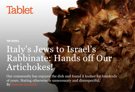 Italy's Jews To Israel's Rabbinate: Hands Off Our Artichokes!