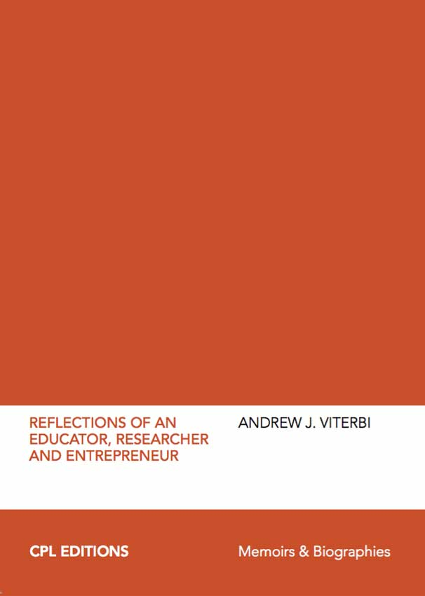 Reflections Of An Educator, Researcher And Entrepreneur, Andrew Viterbi