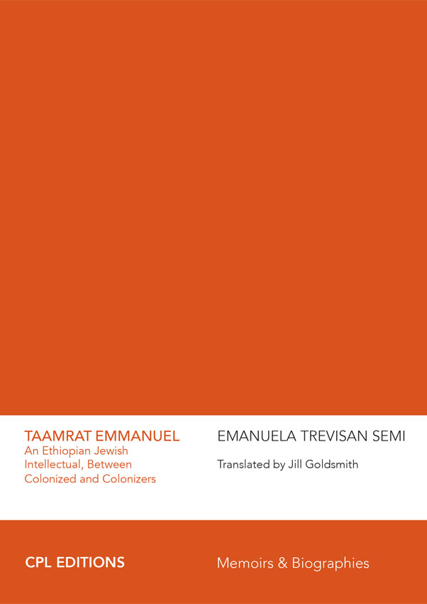 Taamrat Emmanuel: An Ethiopian Jewish Intellectual, Between Colonized And Colonizers